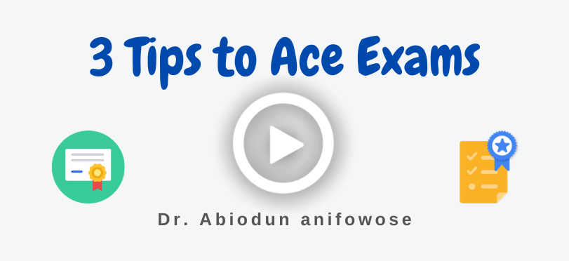 3 Tips To Ace Exams